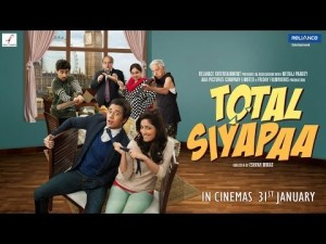 Sanket's Review: Total Siyapaa is a Headache