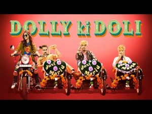 Box Office Predictions of DOLLY KI DOLI
