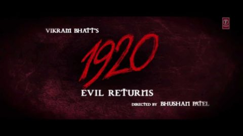 1920 Evil Returns – Theatrical Trailer