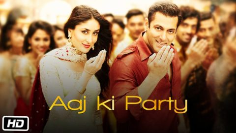 Aaj Ki Party Song from Bajrangi Bhaijaan ft Salman Khan, Kareena Kapoor