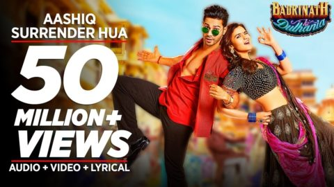 Aashiq Surrender Hua Song from Badrinath Ki Dulhania ft Varun Dhawan, Alia Bhatt