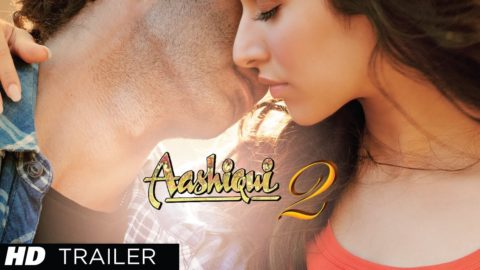 Aashiqui 2 Theatrical Trailer