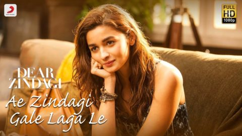 Ae Zindagi Gale Laga Le Song from Dear Zindagi ft Alia Bhatt, Shah Rukh Khan