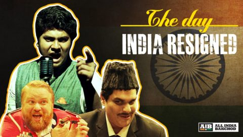 AIB : The Day India Resigned
