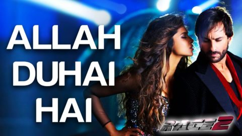 Allah Duhai Hai Song – Race 2