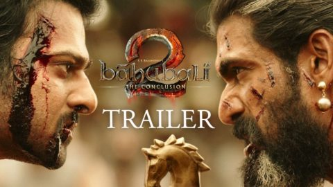 Bahubali 2 – The Conclusion Official Trailer starring Prabhas, Rana Daggubati