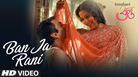 Ban Ja Rani Song from Tumhari Sulou ft Vidya Balan