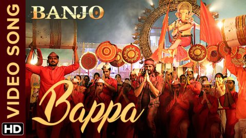 Bappa Song from Banjo ft Riteish Deshmukh