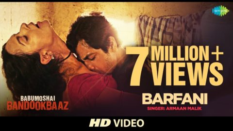 Barfani Song from Babumoshai Bandookbaaz ft Nawazuddin Siddiqui, Bidita Bag