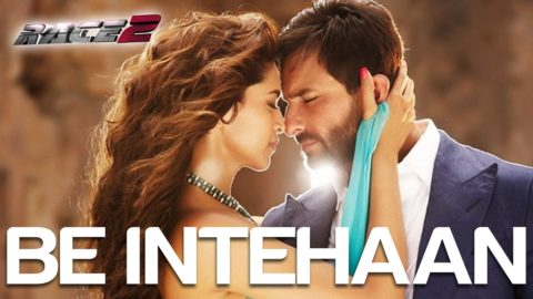 Be Intehaan Song – Race 2