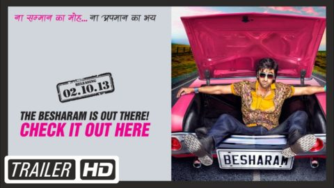 Besharam Theatrical Trailer