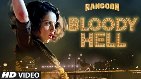 Bloody Hell Song from Rangoon ft Saif Ali Khan, Kangana Ranaut, Shahid Kapoor