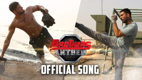 Brothers Anthem Song from Brothers  ft Akshay Kumar, Sidharth Malhotra