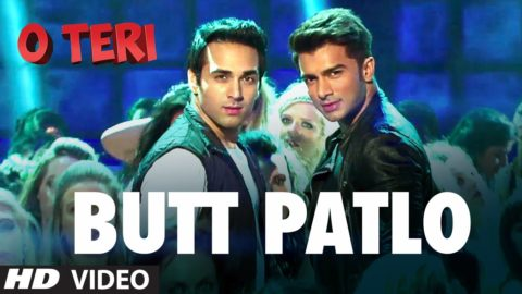 Butt Patlo Song  – O Teri