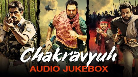 Chakravyuh Full Songs Jukebox