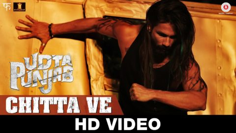 Chitta Ve Song from Udta Punjab ft Shahid Kapoor