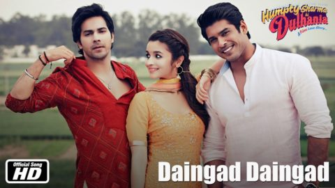 Daingad Song – Humpty Sharma Ki Dulhania