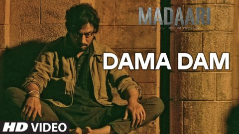 Dama Dama Dam Song from Madaari ft Irrfan Khan, Jimmy Sheirgill