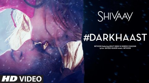 Darkhaast Song from Shivaay ft Ajay Devgn