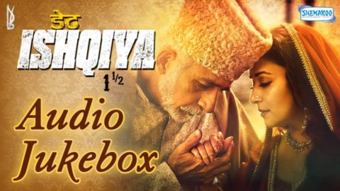 Dedh Ishqiya Full Songs Jukebox