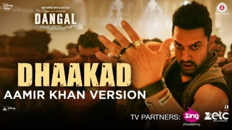 Dhaakad Song Aamir Khan Version from Dangal ft Aamir Khan