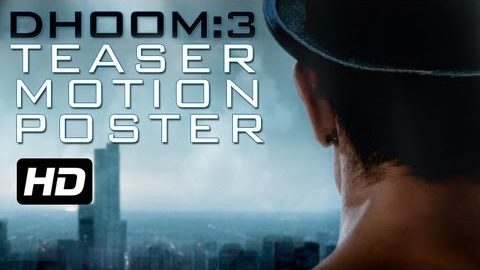 Dhoom 3 First Look Motion Poster