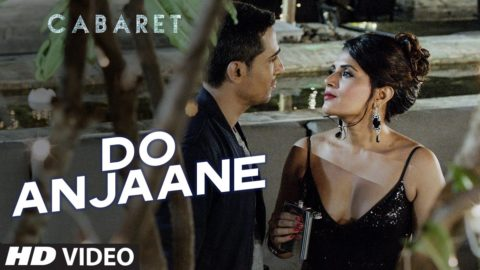 Do Anjaane Song from Cabaret ft Richa Chadha, Gulshan Devaiah