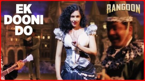 Ek Dooni Do Song from Rangoon