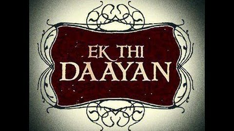 Ek Thi Daayan Public Reviews