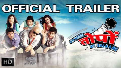 Ekkees Toppon Ki Salaami Official Theatrical Trailer