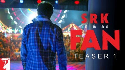 Fan Teaser starring Shah Rukh Khan