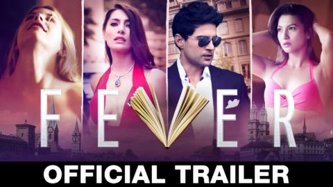 Fever Official Trailer starring Rajeev Khandelwal, Gauahar Khan