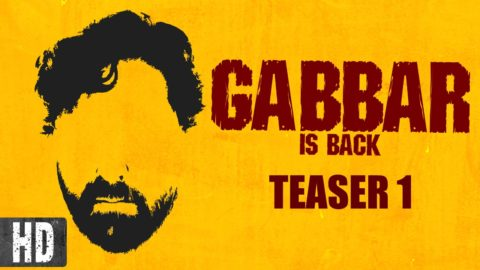 Gabbar Is Back Official Motion Poster