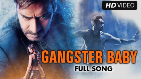 Gangster Baby Song From Action Jackson ft Ajay Devgn, Manasvi Mamgai