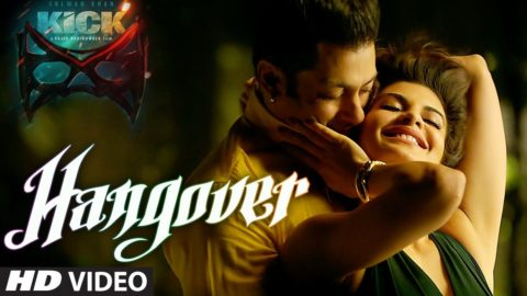Hangover Song – Kick