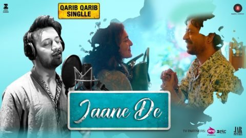 Jaane De Song from Qarib Qarib Singlle ft Irrfan, Parvathy