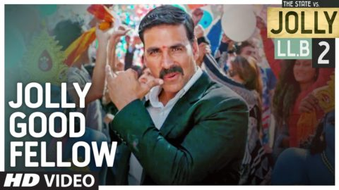 Jolly Good Fellow Song from Jolly LLB 2 ft Akshay Kumar, Huma Qureshi