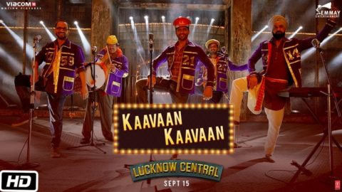 Kaavaan Kaavaan video Song from Lucknow Central ft Farhan Akhtar