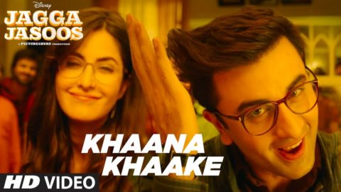 Khaana Khaake Song from Jagga Jasoos ft Ranbir Kapoor, Katrina Kaif
