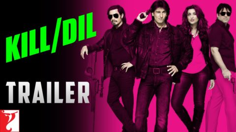 Kill Dil Official Theatrical Trailer