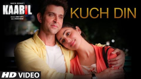 Kuch Din Song from Kaabil ft Hrithik Roshan, Yami Gautam