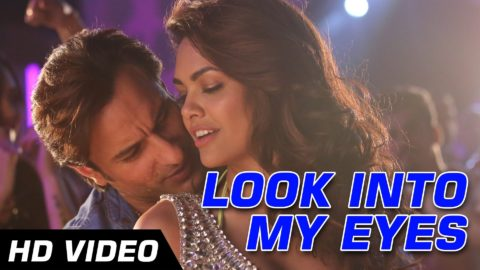 Look Into My Eyes Song – Humshakals