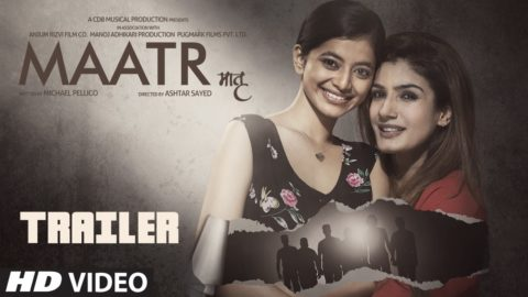 Maatr Official Trailer starring Raveena Tandon