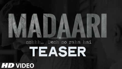 Madaari Teaser Video starring Irrfan Khan, Jimmy Shergill