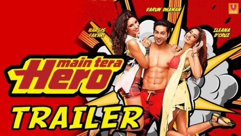 Main Tera Hero Theatrical Trailer