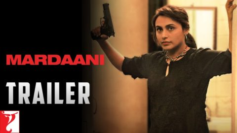 Mardaani Theatrical Trailer