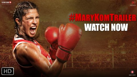 Mary Kom Official Theatrical Trailer