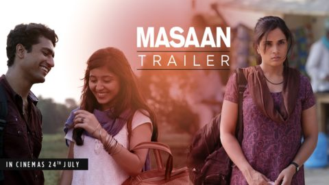 Masaan Official Trailer