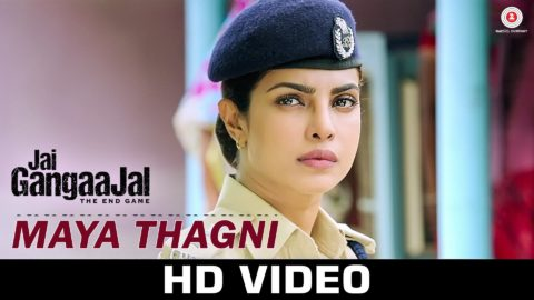 Maya Thagni Song from Jai Gangaajal ft Priyanka Chopra