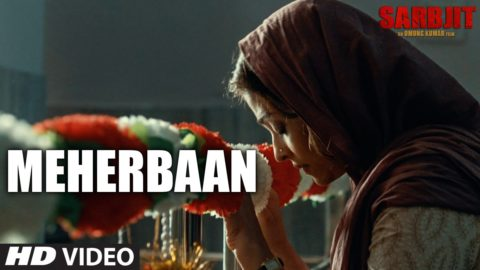 Meherbaan Song from Sarbjit ft Aishwarya Rai Bachchan, Randeep Hooda